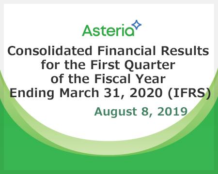 Consolidated Financial Results for the First Quarter of the Fiscal Year Ending March 31, 2020 (IFRS)